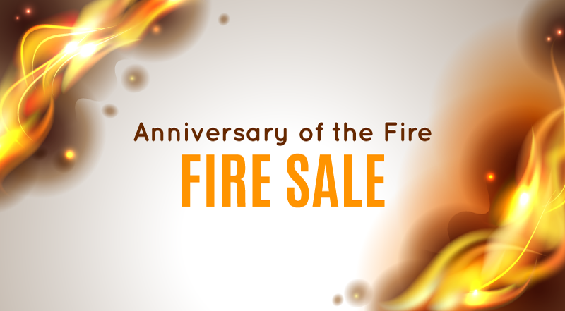 It's a Fire Sale! + Event Announcement